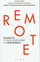 Remote: Le guide indispensable du télétravail