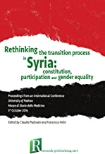 Rethinking the transition process in Syria: constitution, participation and gender equality