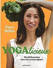Yogalicieux: Mes 200 recettes bien-être et sans gluten: 31559