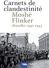 Carnets de clandestinité: Bruxelles, 1942-1943