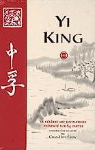 Yi King: Le célèbre art divinatoire présenté sur 64 cartes