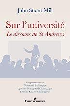 Sur l'université: Le discours de St Andrews