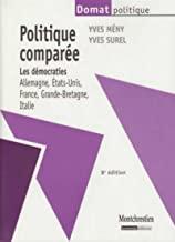 Politique comparée: Les démocraties : Allemagne, Etats-Unis, France, Grande-Bretagne, Italie