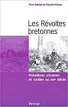Les Révoltes bretonnes: Rébellions urbaines et rurales au XVIIe siècle