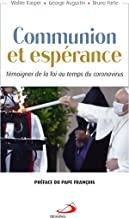 Communion et Espérance: Témoigner la foi au temps du coronavirus