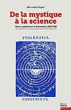 De la mystique à la science: Cours, conférences et documents, 1922-1962