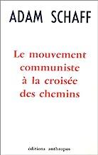 Le mouvement communiste à la croisée des chemins