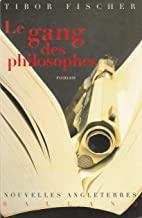 Le gang des philosophes