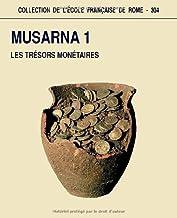 Musarna 1: Les trésors monétaires