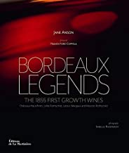 Bordeaux Legends : The 1855 first growth wines