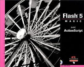 Flash 5 Magic avec ActionScript