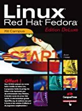 Linux Red Hat Fedora : Edition Deluxe (2Cédérom)