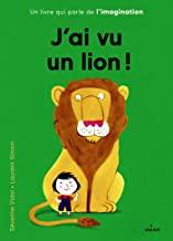 J'ai vu un lion !