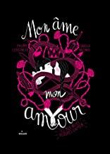 Mon âme, mon amour: Les plus belles histoires d'amour