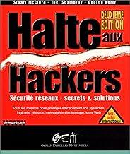 Halte aux hackers. 2ème édition