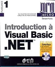 Introduction à Visual Basic .net (CD-Rom inclus)
