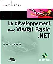 Le Développement avec Visual Basic.NET (CD-rom inclus)