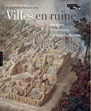 Villes en ruine: Images, mémoires, métamorphoses