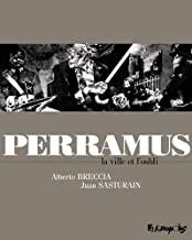 Perramus: La ville et l'oubli