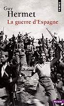 La guerre d'Espagne