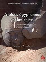 Statues égyptiennes et kouchites démembrées et reconstituées: Hommage à Charles Bonnet