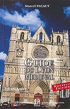 Guide de Lyon médiéval: Edition bilingue français-anglais