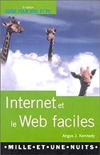 Internet et le Web faciles. 5ème édition