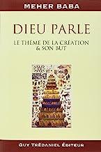 DIEU PARLE. Le thème de la création et son but
