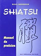 Shiatsu: Manuel du Praticien