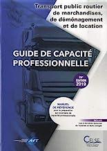 Guide de capacité professionnelle: Transport public routier de marchandises, de déménagement et location