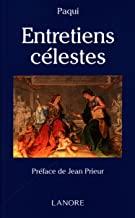 Entretiens célestes: Messages de l'Au-delà christique