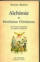 Alchimie et révélation chrétienne