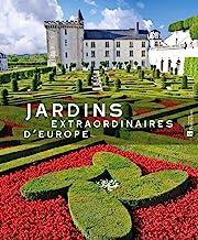 Jardins extraordinaires d'Europe