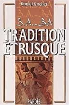 Tradition étrusque (B.A.-BA)