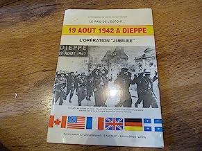 19 août 1942 à Dieppe: L'opération