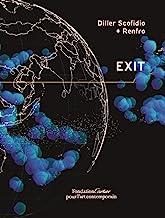 Exit: Based on an idea by Paul Virilio