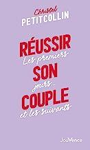 Réussir son couple (ne2 CHAINAGE): Les premiers jours... et les suivants
