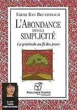L'abondance dans la simplicité: La gratitude au fil des jours