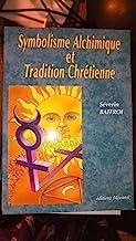 Symbolisme alchimique et tradition chrétienne