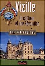 Vizille: Un château et une Révolution