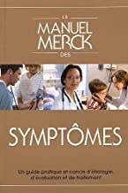 Le Manuel Merck des symptômes: Guide pratique et concis : étiologie, évaluation et traitement