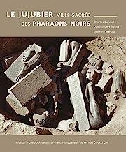 Le jujubier: Le jujubier, ville sacrée des pharaons noirs 2021