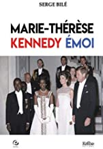 Marie-therese, kennedy, emoi