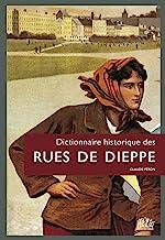 Dictionnaire historique des rues de Dieppe