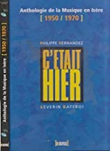 Anthologie de la musique en Isère (1950/1970).: Avec CD audio