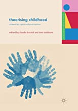 Theorising Childhood: Citizenship, Rights and Participation