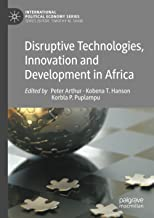 Disruptive Technologies, Innovation and Development in Africa