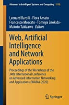 Web, Artificial Intelligence and Network Applications: Proceedings of the Workshops of the 34th International Conference on Advanced Information Networking and Applications Waina-2020: 1150