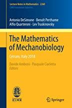 The Mathematics of Mechanobiology: Cetraro, Italy 2018: 2260