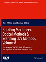 Rotating Machinery, Optical Methods & Scanning LDV Methods, Volume 6: Proceedings of the 38th IMAC, A Conference and Exposition on Structural Dynamics 2020